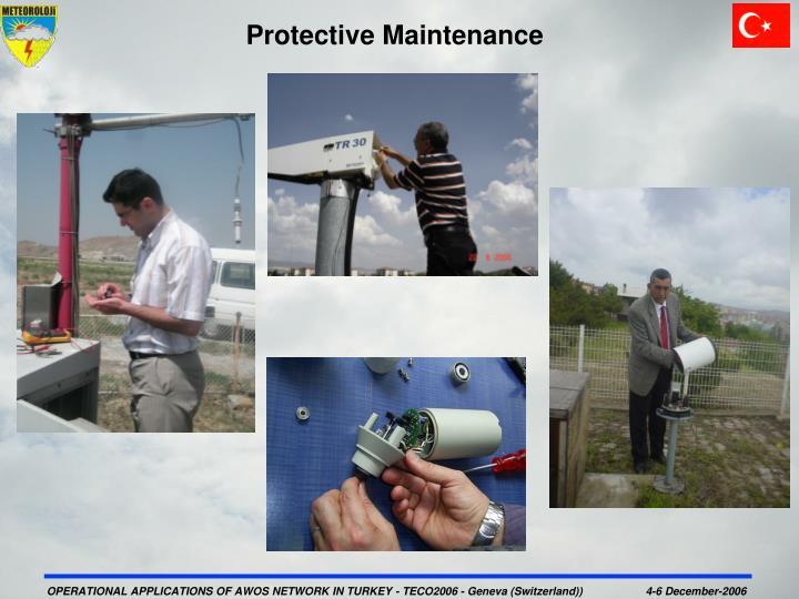 Protective Maintenance