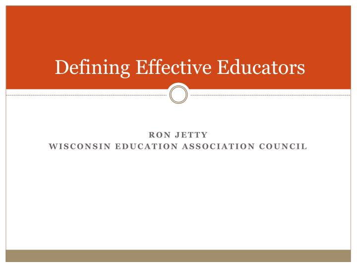 Defining Effective Educators