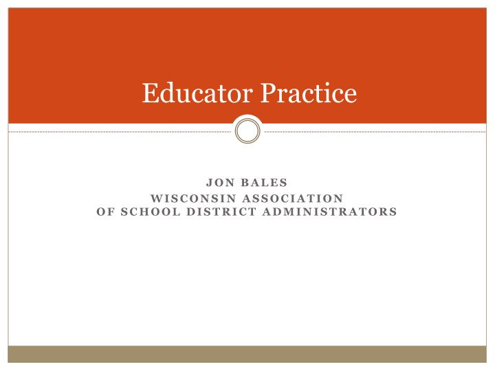 Educator Practice