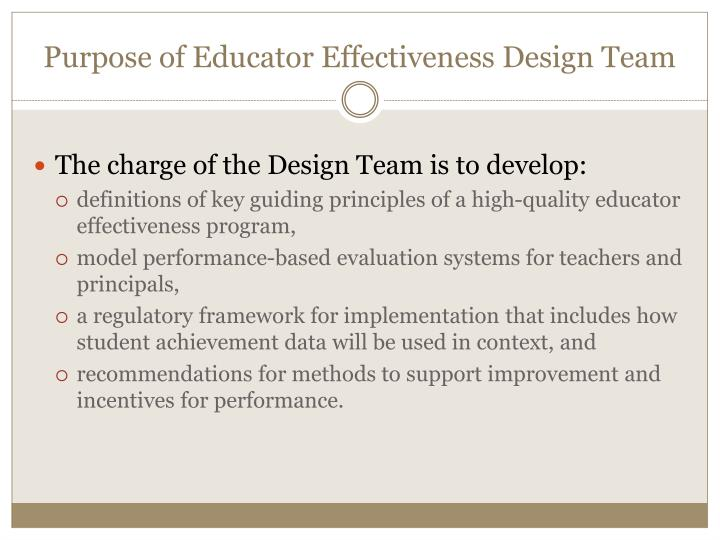 Purpose of Educator Effectiveness Design Team