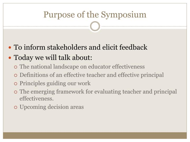 Purpose of the Symposium