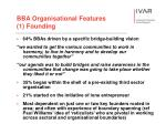 bba organisational features 1 founding