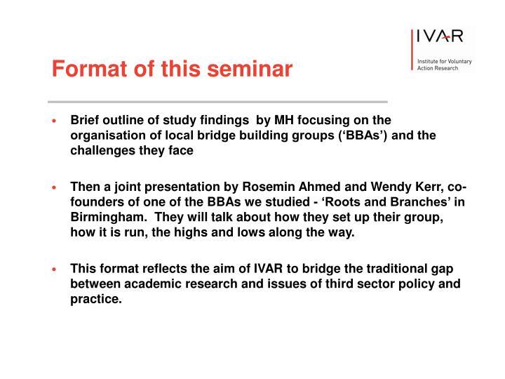 Format of this seminar