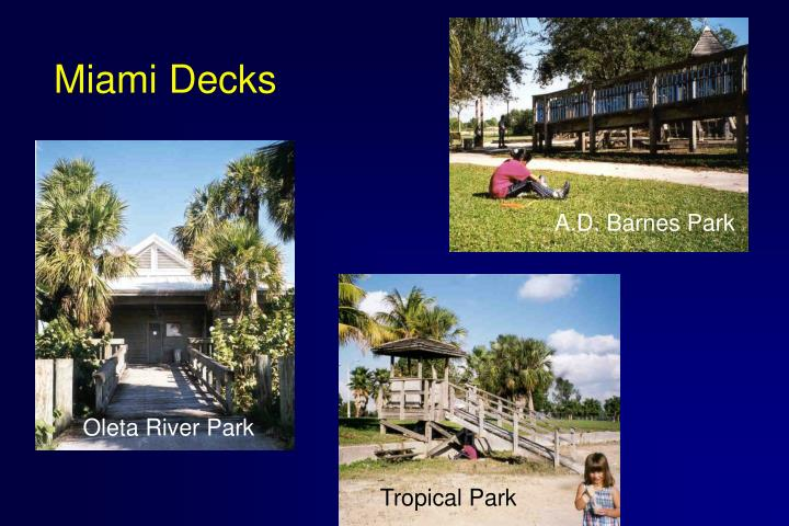 Miami Decks
