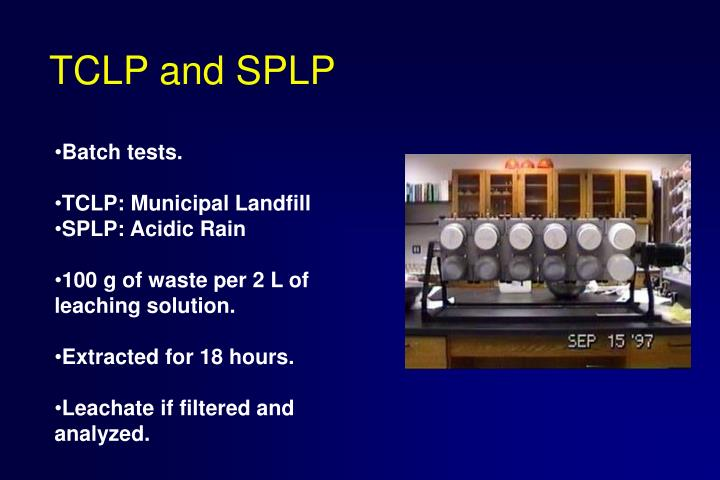 TCLP and SPLP