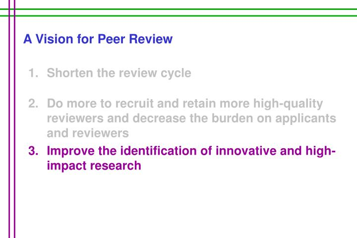 A Vision for Peer Review