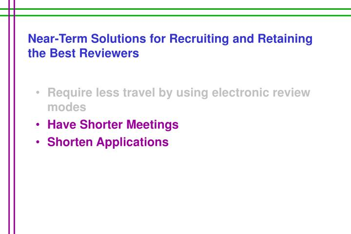 Near-Term Solutions for Recruiting and Retaining the Best Reviewers