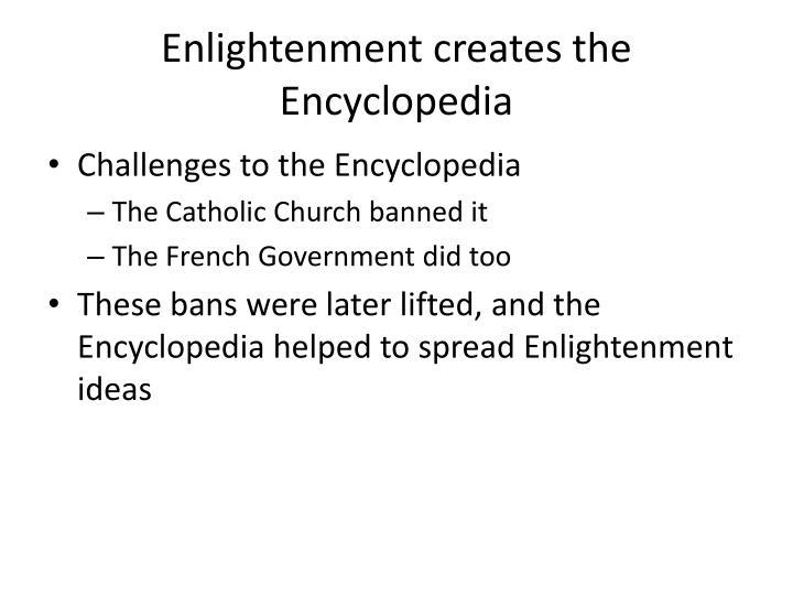 Enlightenment creates the Encyclopedia