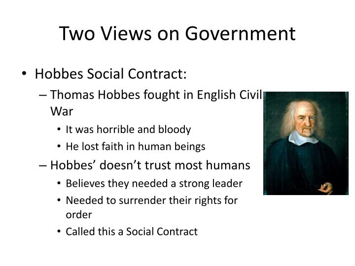 Two Views on Government