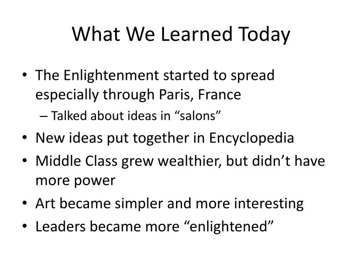 What We Learned Today
