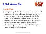 a mainstream film
