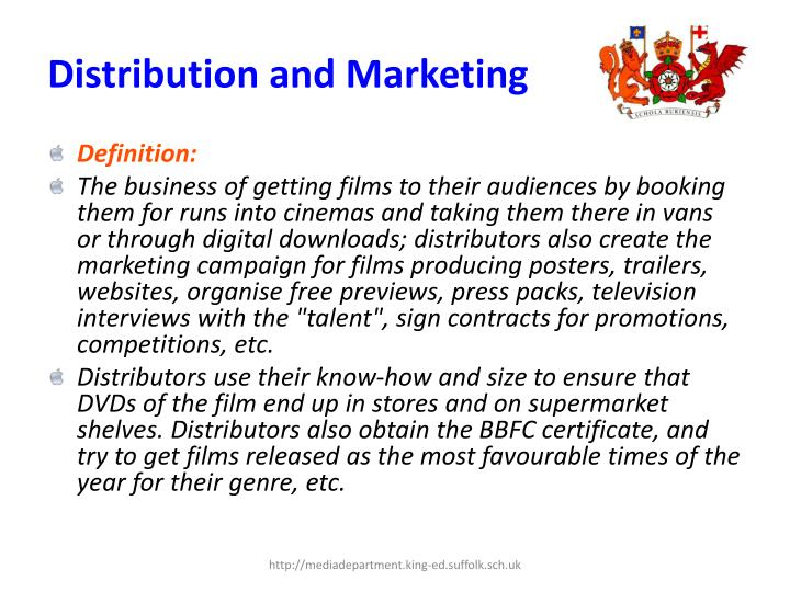 Distribution and marketing