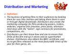 distribution and marketing