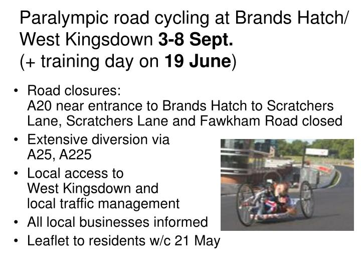 Paralympic road cycling at Brands Hatch/ West Kingsdown
