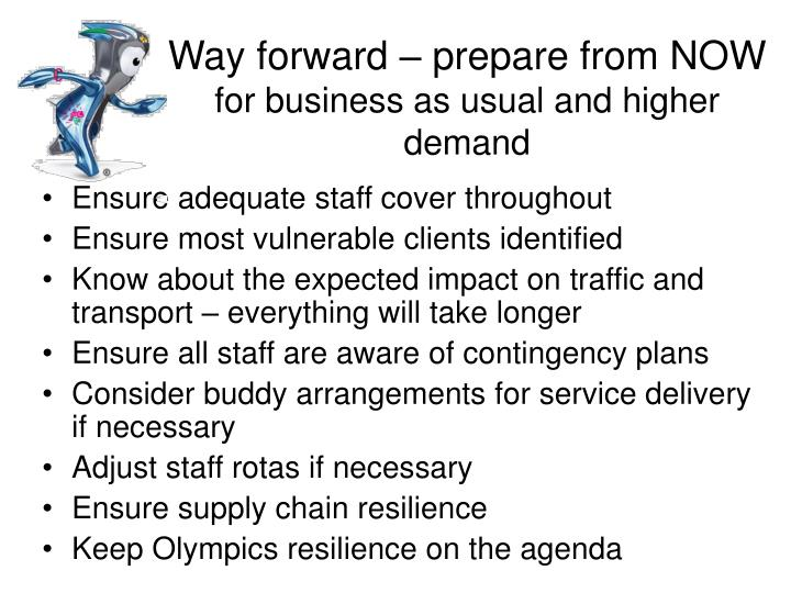 Way forward – prepare from NOW
