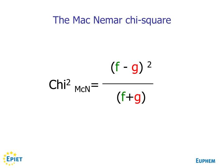 The Mac Nemar chi-square