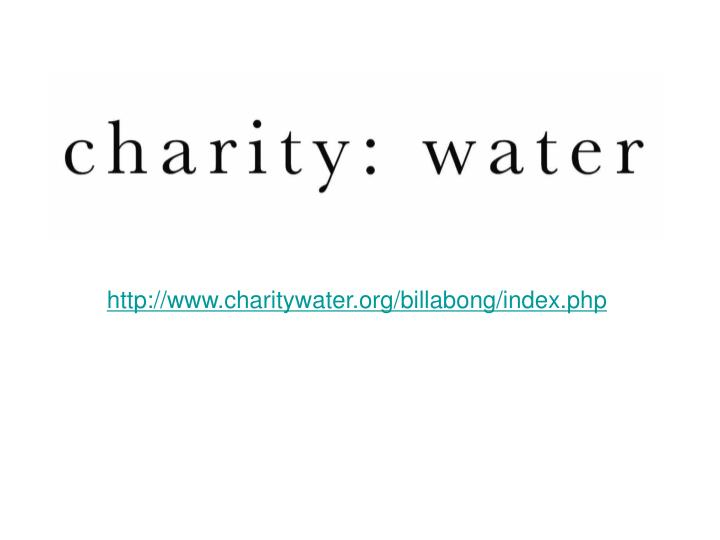 http://www.charitywater.org/billabong/index.php