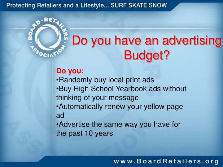 Do you have an advertising budget