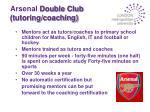 arsenal double club tutoring coaching