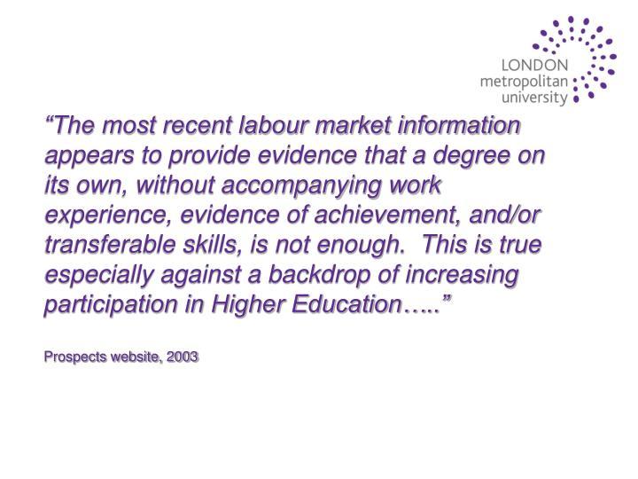 """The most recent labour market information"
