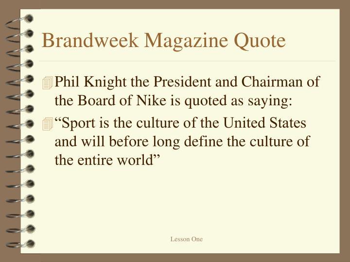 Brandweek Magazine Quote