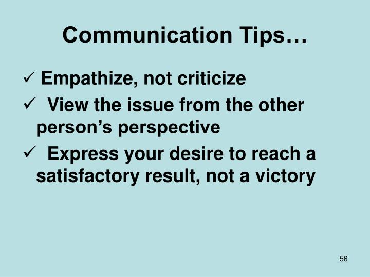 Communication Tips…