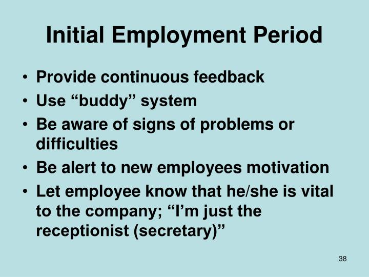 Initial Employment Period