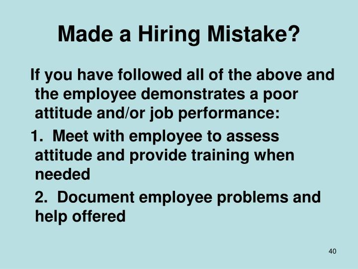 Made a Hiring Mistake?
