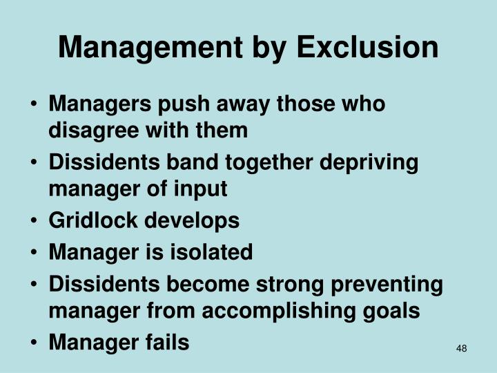 Management by Exclusion
