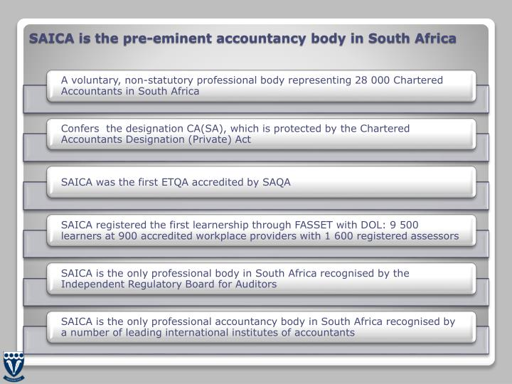 SAICA is the pre-eminent accountancy body in South Africa