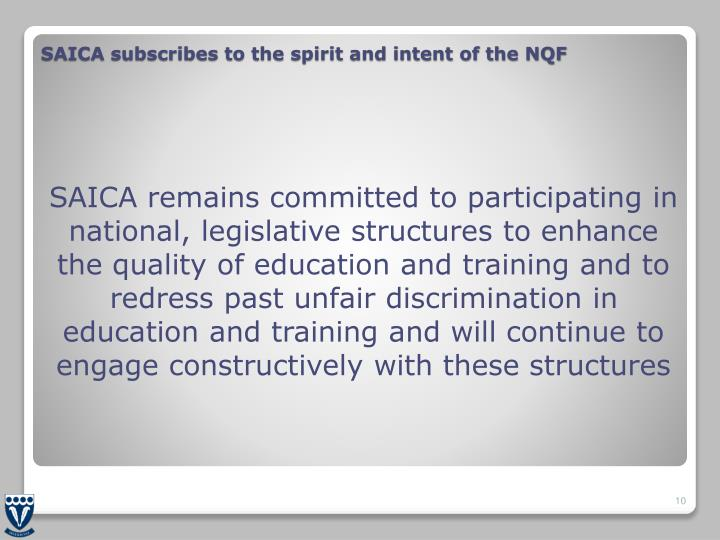 SAICA subscribes to the spirit and intent of the NQF