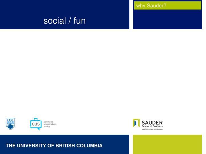 social / fun
