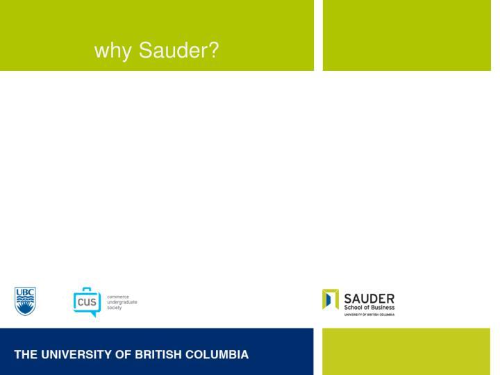 why Sauder?