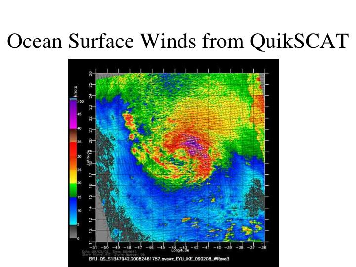 Ocean Surface Winds from QuikSCAT