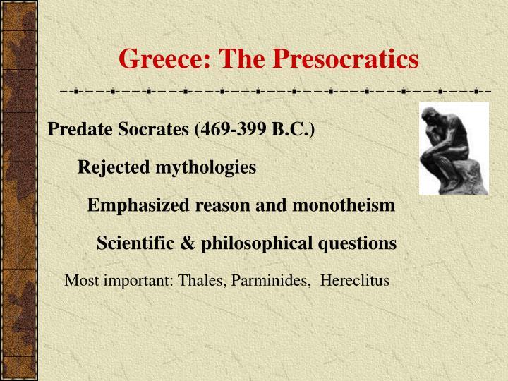 Greece: The Presocratics