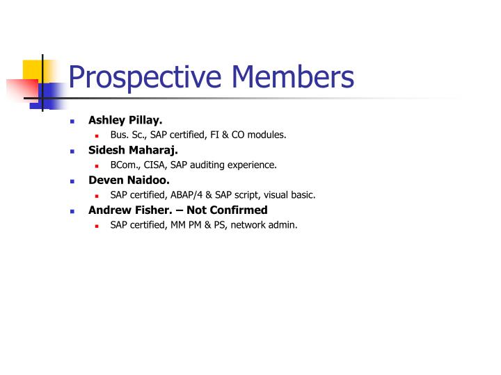 Prospective Members