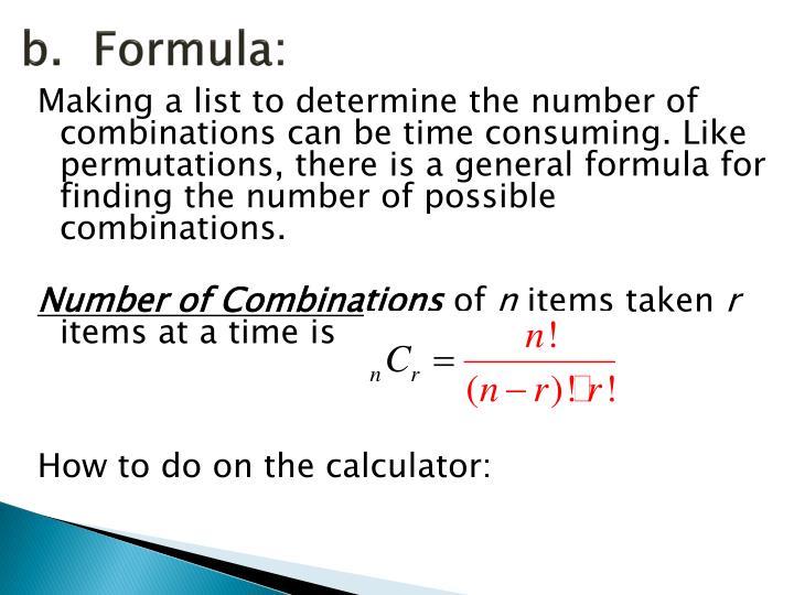 b.  Formula: