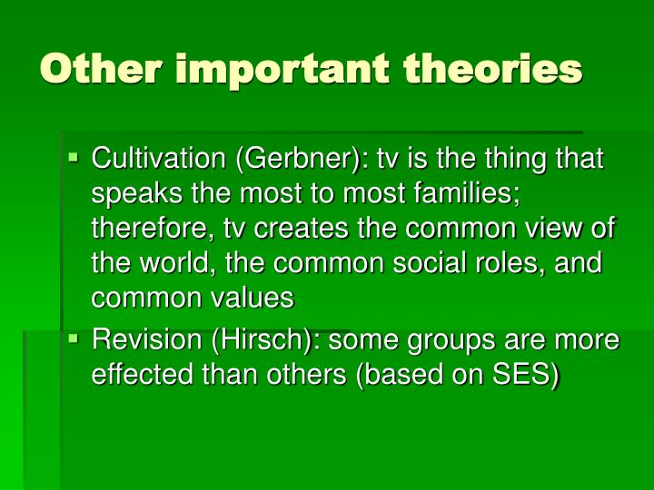 Other important theories