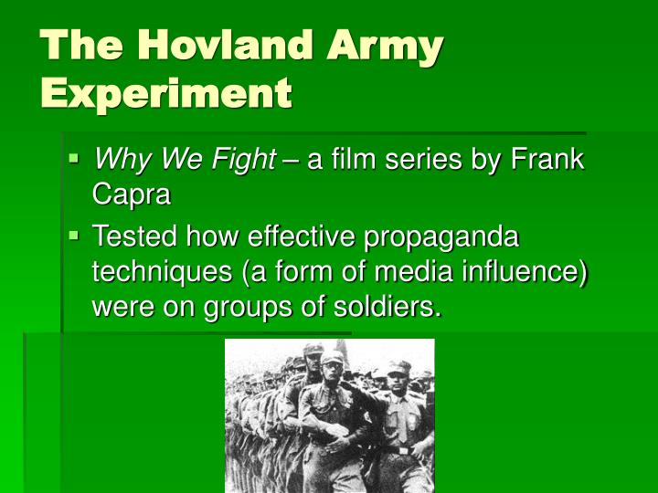 The Hovland Army Experiment