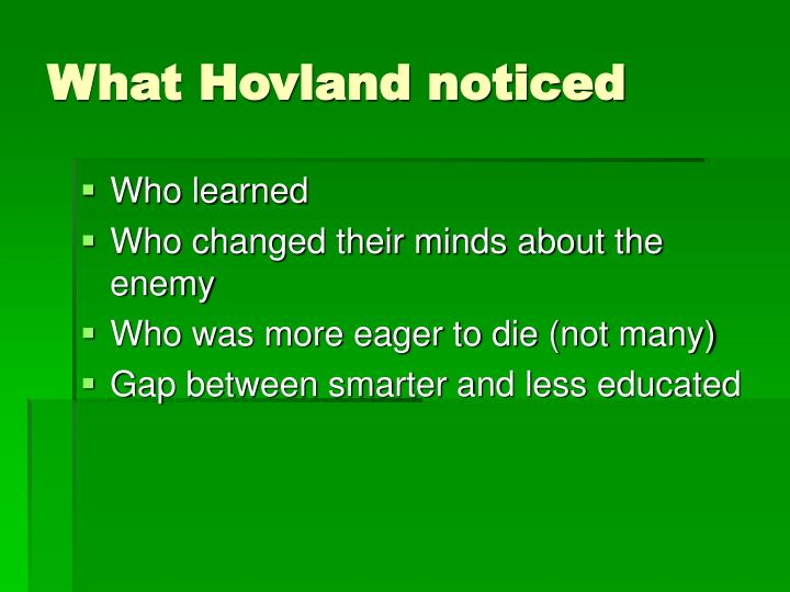 What Hovland noticed