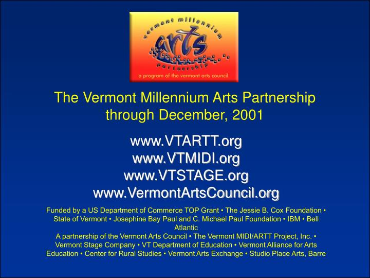 The Vermont Millennium Arts Partnership