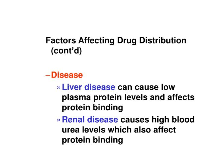 Factors Affecting Drug Distribution (cont'd)