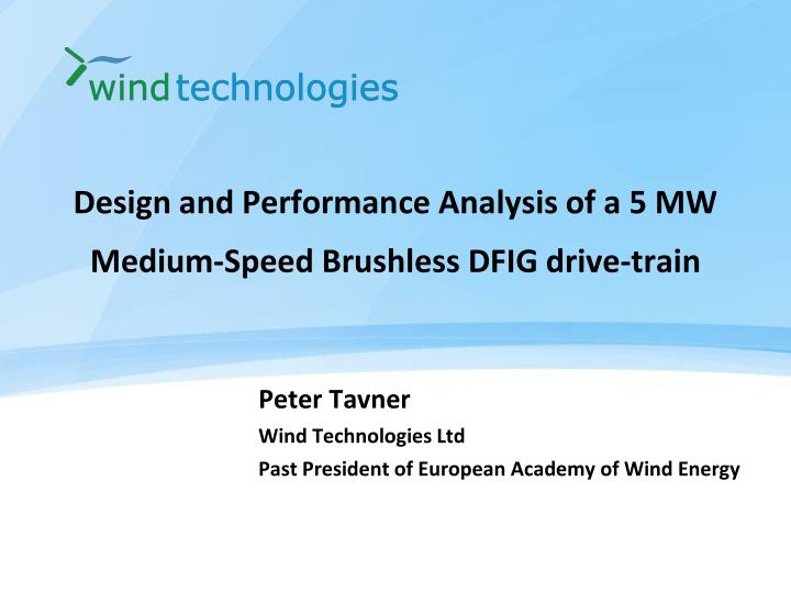 Design and performance analysis of a 5 mw medium speed brushless dfig drive train