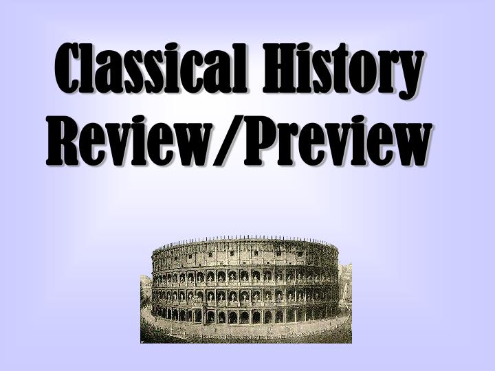 Classical history review preview