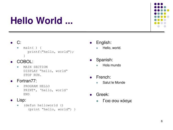 Hello World ...