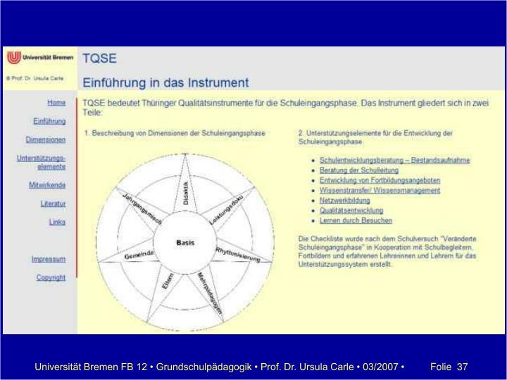Universität Bremen FB 12 • Grundschulpädagogik • Prof. Dr. Ursula Carle • 03/2007 •