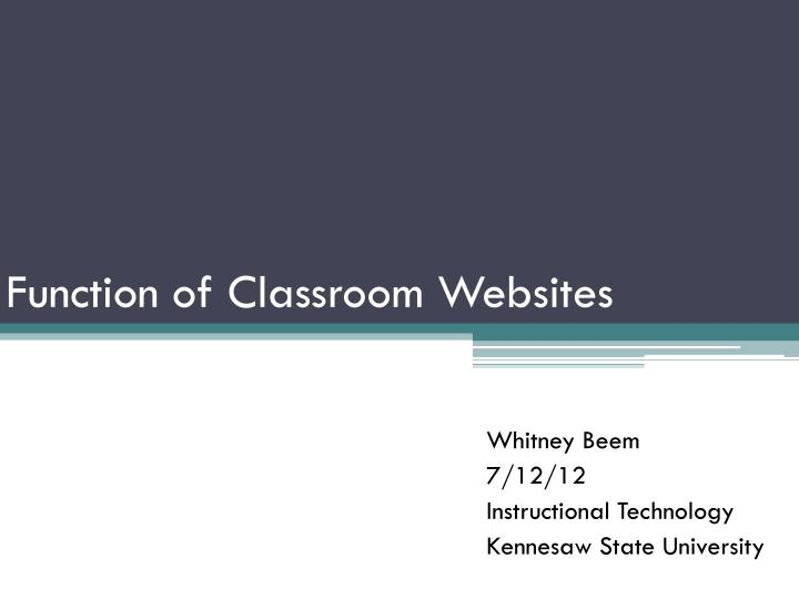 Function of Classroom Websites