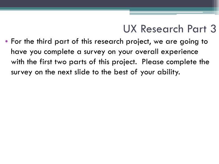 UX Research Part 3