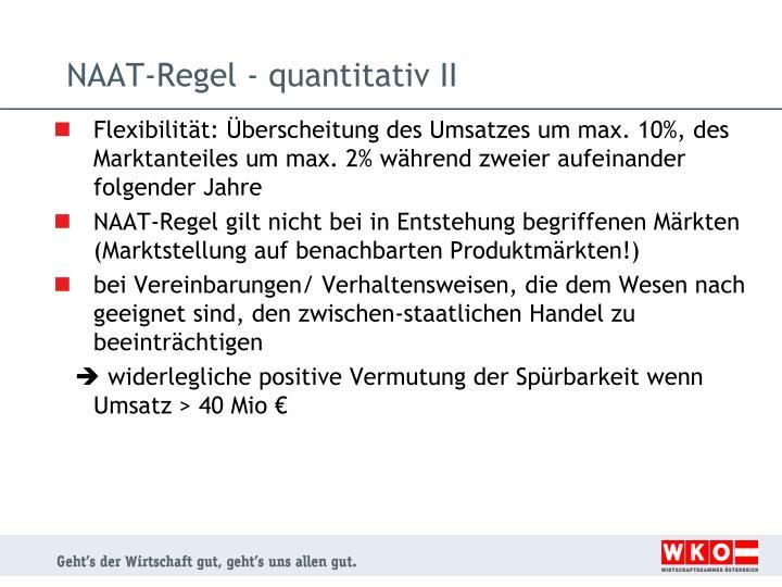 NAAT-Regel - quantitativ II