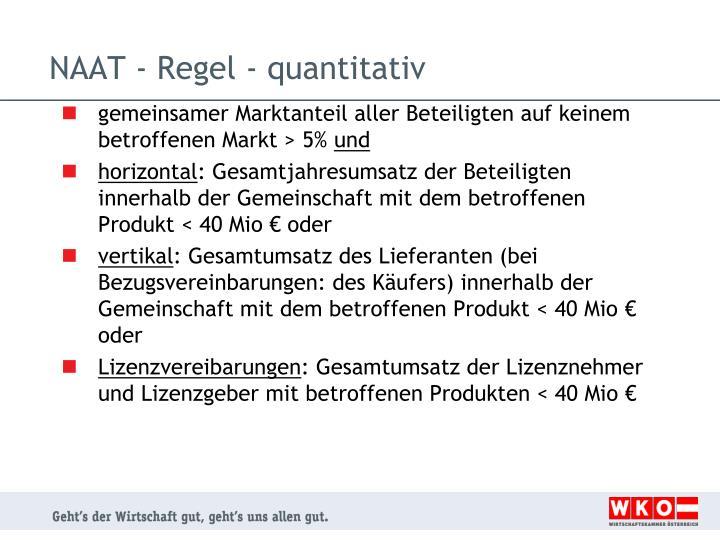 NAAT - Regel - quantitativ